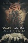 o-snakes-among-sweet-flowers